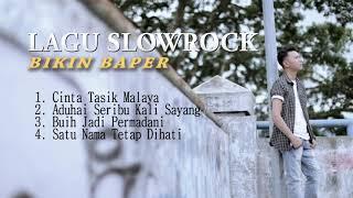 LAGU SLOWROCK BIKIN BAPER