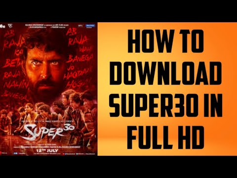 How To Download Super30 In Full HD