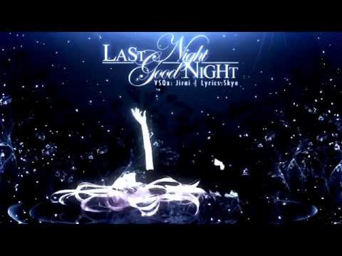 【Megurine Luka】Last Night, Good Night English Skye ver  Vocaloid