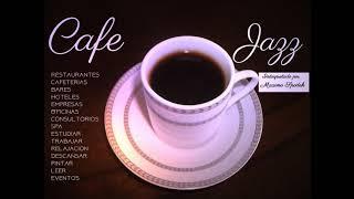 CAFE JAZZ 4 MUSICA AMBIENTAL AGRADABLE Y SUAVE EMPRESAS HOTELES RESTAURANTES CAFETERIAS EVENTOS
