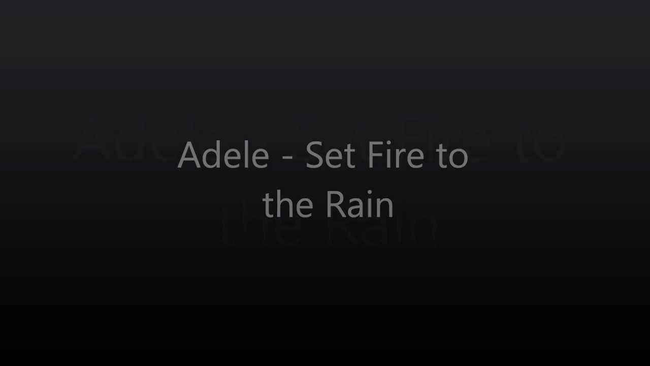 Adele set fire to the rain mp3 juice