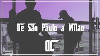 EP1 - DON CHARLES TRIP MILAN - DE SAO PAULO A MILAO