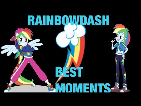 EQUESTRIA GIRLS BEST RAINBOW DASH MOMENTS