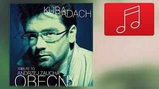 10. Kuba Badach - Byłaś serca biciem