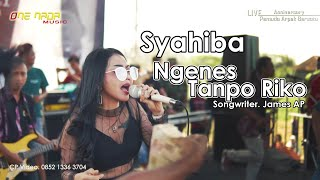 Download lagu Syahiba Ngenes Tanpo Riko ONE NADA Live Sumberayu MP3