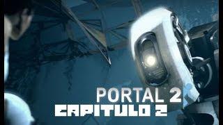 Portal 2 (Capitulo 2)