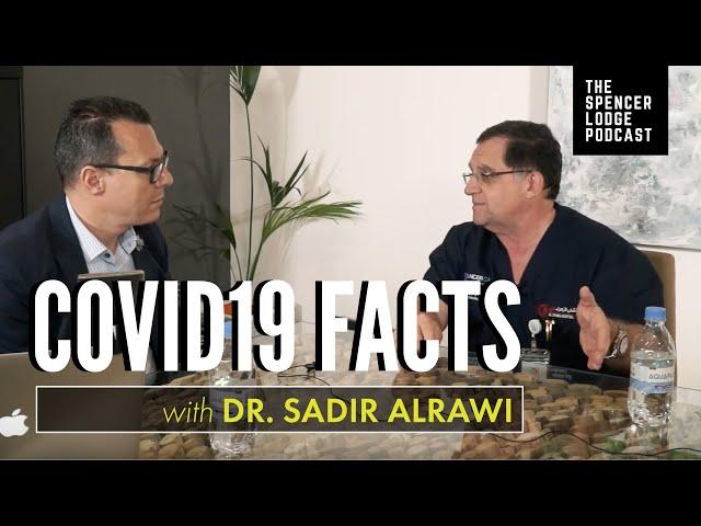 The Coronavirus Impact – Dr Sadir Alrawi on The Spencer Lodge Podcast