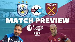 Huddersfield Town v West Ham United   Match Preview   Diangana   Premier League   Irons United