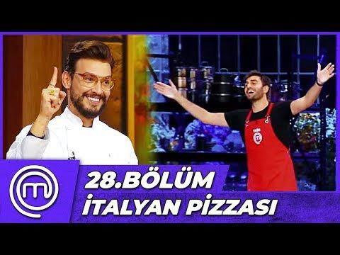 MasterChef Türkiye 28.Bölüm Özet | MasterClass: İtalyan Pizzası