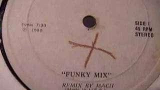 """FUNKY MIX"" ( REMIX BY MACH ) Remix Records 1980"