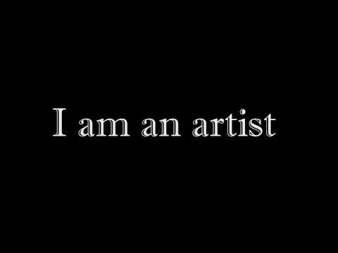 """I am an Artist"" / Film Poem"