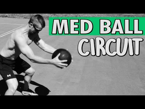 Med Ball Circuit Exercises - Throws, Slams & Squats