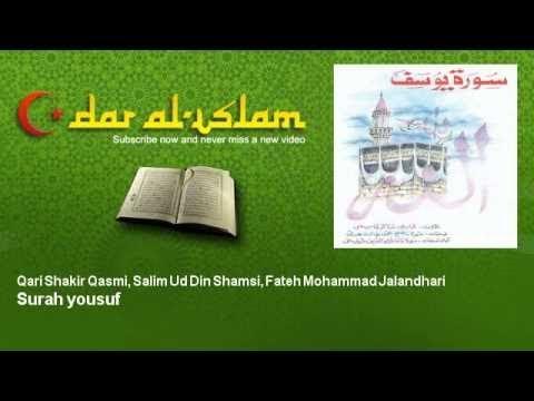 Qari Shakir Qasmi, Salim Ud Din Shamsi, Fateh Mohammad Jalandhari - Surah yousuf سورة يوسف