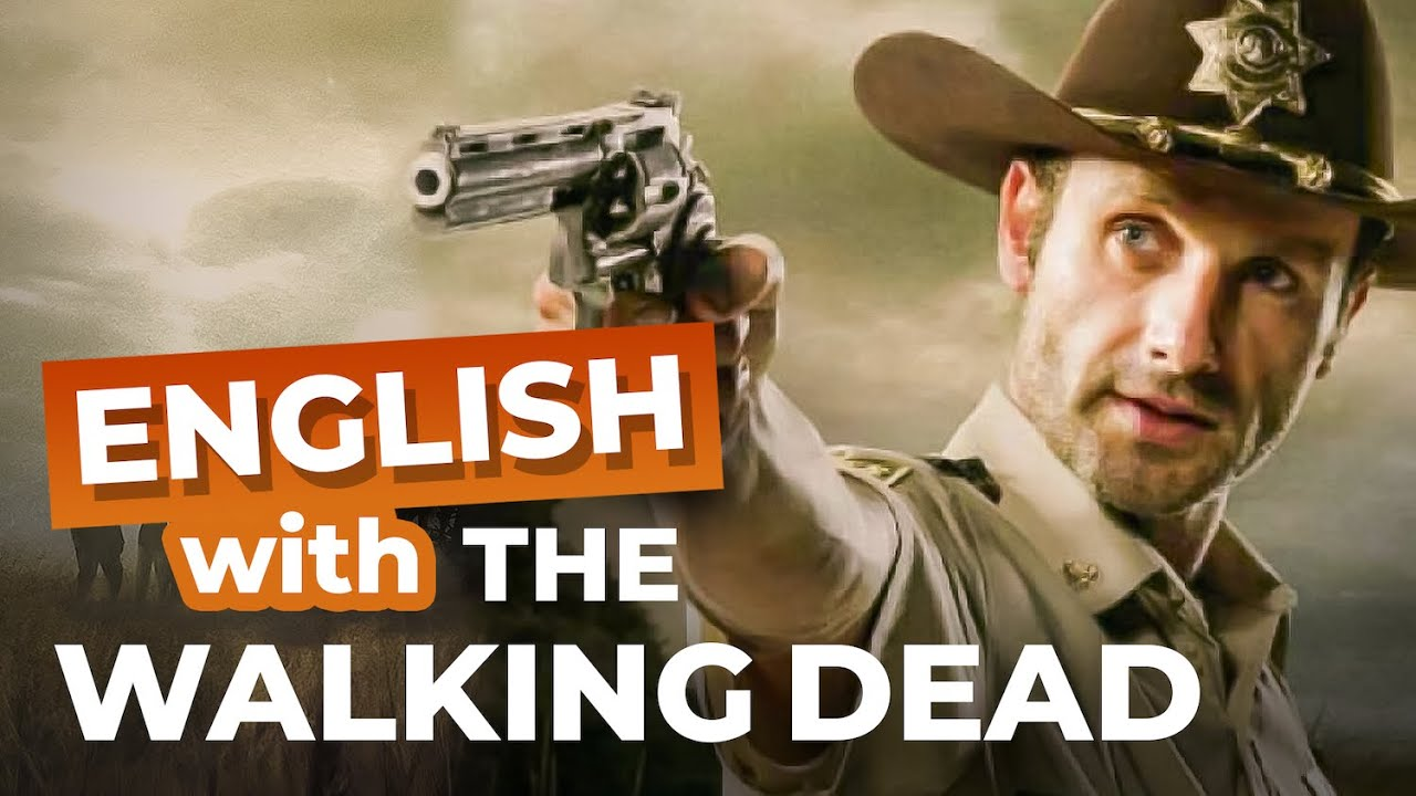Learn Survival English with The Walking Dead