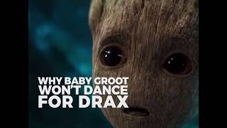 Why Baby Groot Won't Dance For Drax·