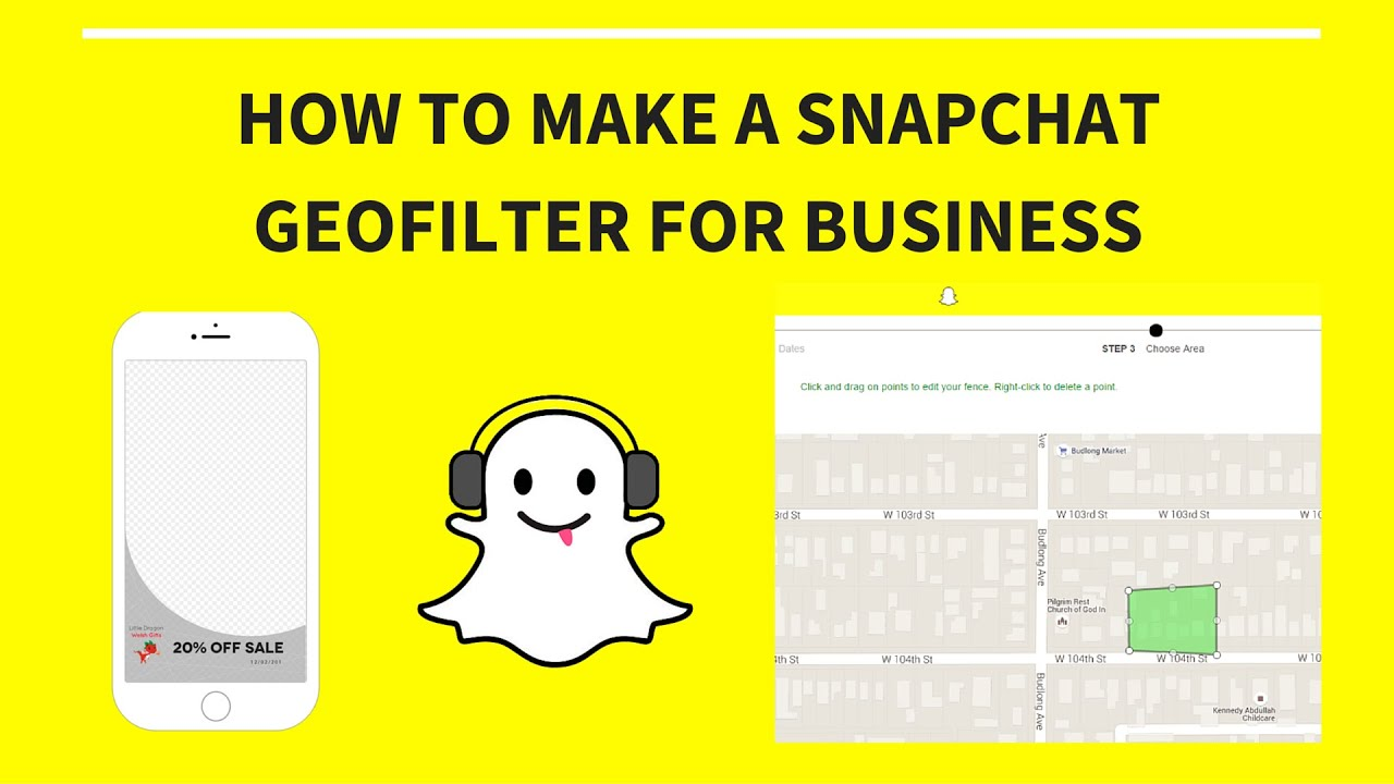 How To Create A Snapchat Geofilter For Business (2016, Ondemand, Paid)