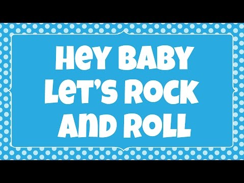 Hey Baby Let's Rock and Roll | Kids action song | Children Love to Sing