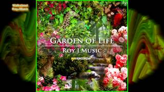 Walkabout by RoyJMusic - Garden of Life Album