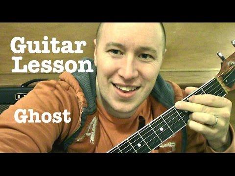 Ghost ★ Guitar Lesson ★ TUTORIAL ★ Ella Henderson