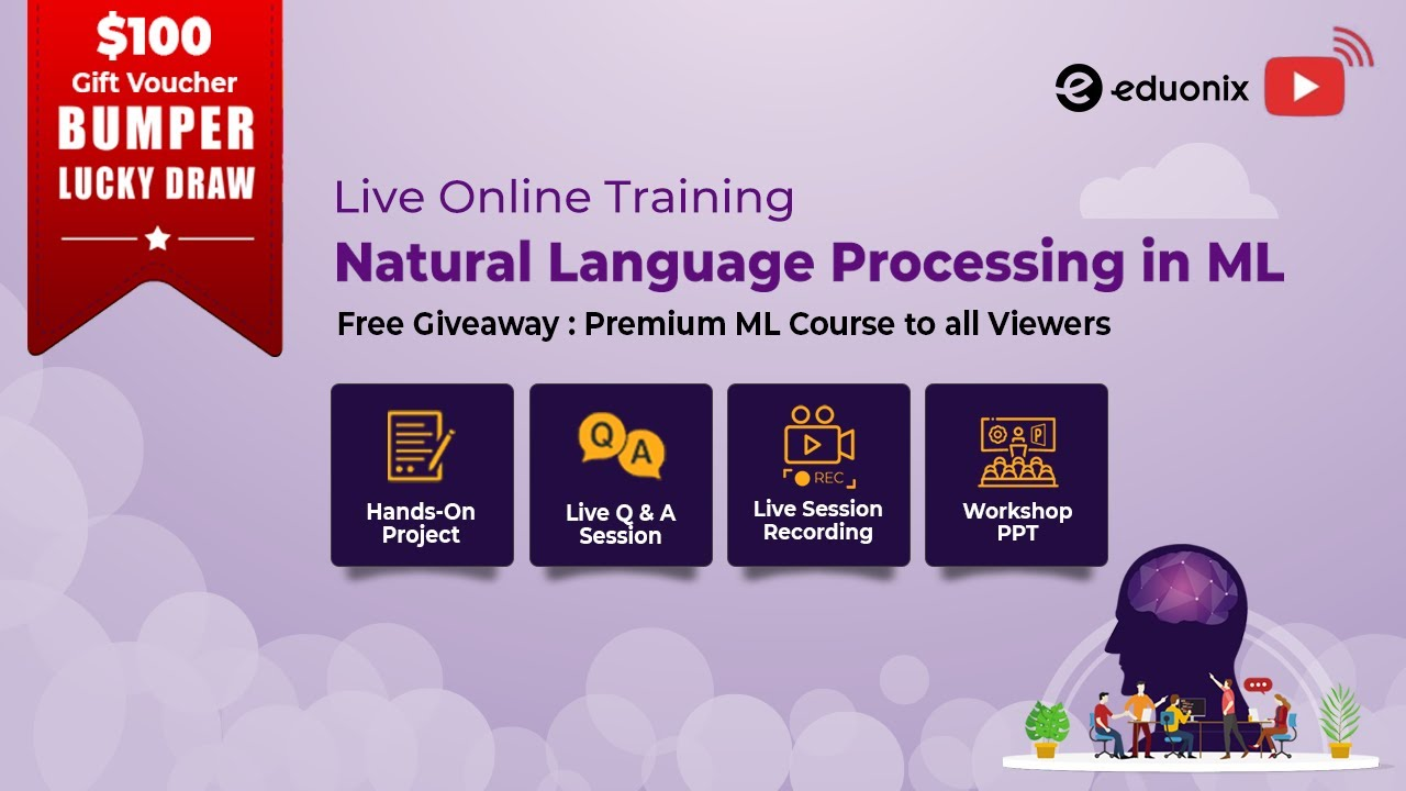 Natural Language Processing in Machine Learning | 3 Hour Training | Q & A | Eduonix