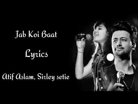 Download Jab Koi Baat Lyrics    Atif Aslam    shirley setia    RB Lyrics
