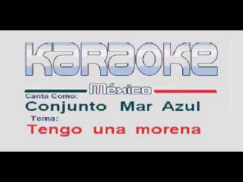 Conjunto Mar Azul Tengo una morena Karaoke completo