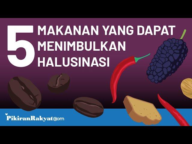 5 Makanan yang Dapat Menimbulkan Halusinasi