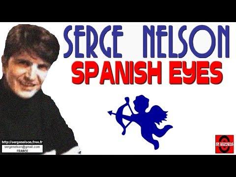 SPANISH EYES (E. Presley) - SERGE NELSON
