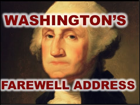 washington s farewell address Example, the custom arose in the senate of reading the farewell address on  washington's birthday and this tradition, formalized by standing order in 1901,  has.