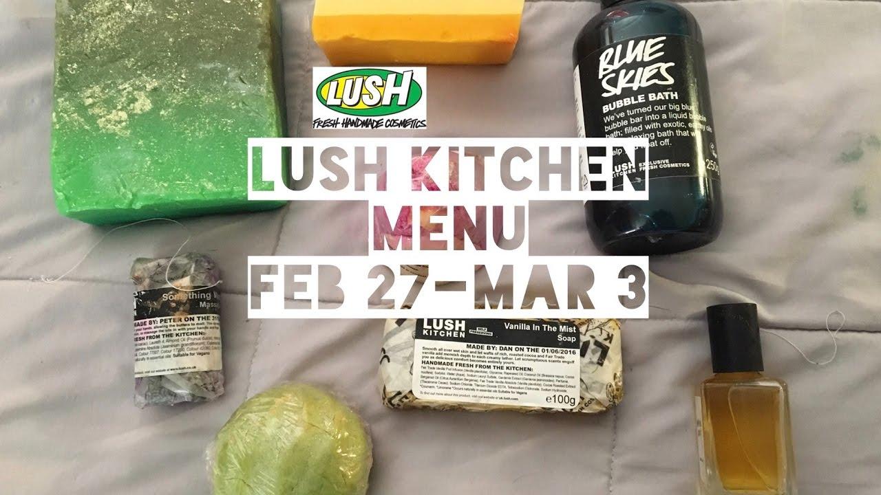 Lush Kitchen Menu Feb 27-Mar 3 - YouTube