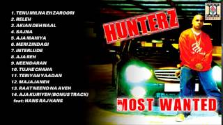 MOST WANTED - HUNTERZ - FULL SONGS JUKEBOX