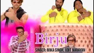 Birju Hey Bro Full Song With Lyrics  Udit Narayan & Mika Singh