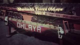 Full Album Marimba Tierra OhLaya Vol 4