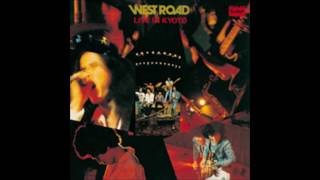 WEST ROAD LIVE IN KYOTO ザ・ウエスト・ロード・ブ...