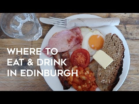 4 Places to Eat & Drink in Edinburgh, Scotland