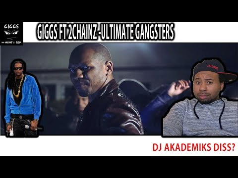 Giggs & 2Chainz together on a song?! Ultimate Gangster (WAMP 2 DEM REACTION) #3