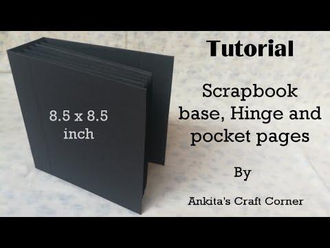 Tutorial : Scrapbook base, Hinge and Pocket Pages | DIY | how to make scrapbook base