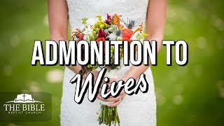 Admonitions to Wives | A Happy Home | Lesson 2