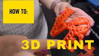 How to 3D Print (Makerbot Replicator 2)