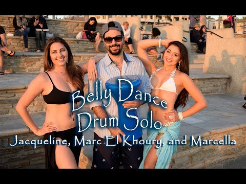Belly Dance Drum Solo With Jacqueline, Marc El Khoury, And Marcella
