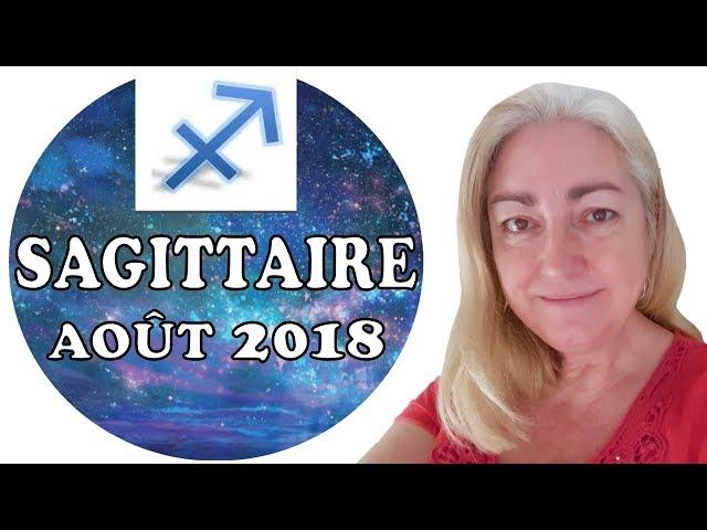 SAGITTAIRE Août 2018 Tarot Astrologique