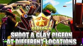SHOOT A CLAY PIGEON AT DIFFERENT LOCATIONS (LOCATIONS) Week 3 Challenges (Fortnite Season 5)