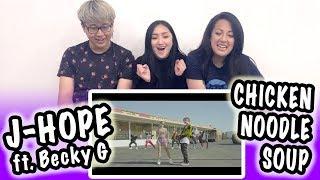 [MV REACTION] J-HOPE ft. BECKY G -- CHICKEN NOODLE SOUP