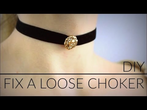 DIY: How to Fix a Loose Choker!