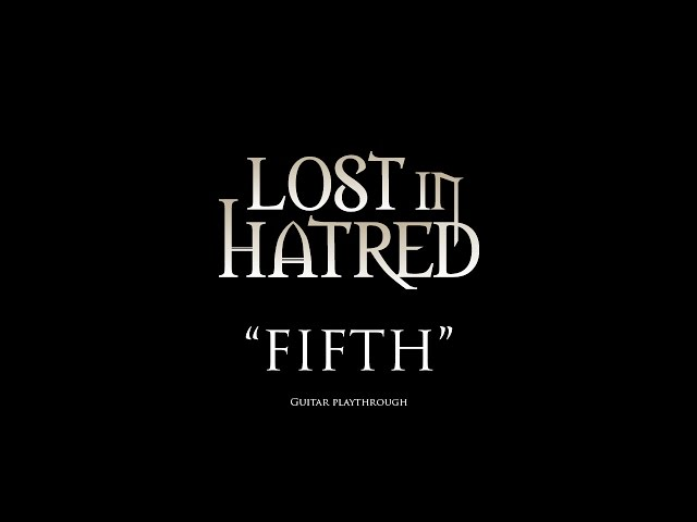 Lost In Hatred - Fifth