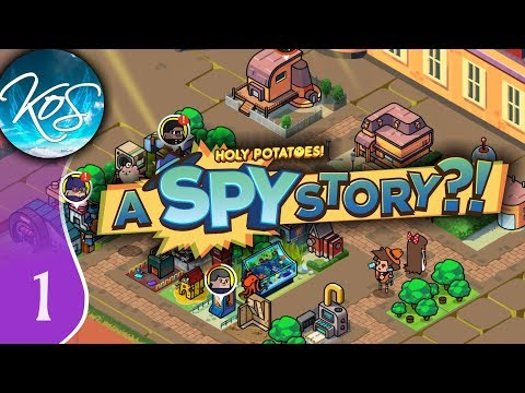 Holy Potatoes! A Spy Story?! Ep 1: JAMES BOND SPY, FOR HIRE - First Look/Beta - Let's Play, Gameplay
