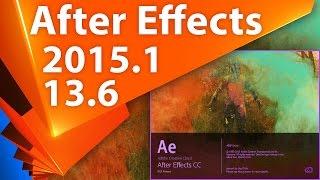 Обновление Adobe After Effects CC 2015.1 (13.6) 1 декабря 2015 года - AEplug 115