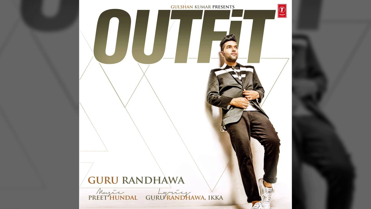 Outfit Guru Randhawa Song Video
