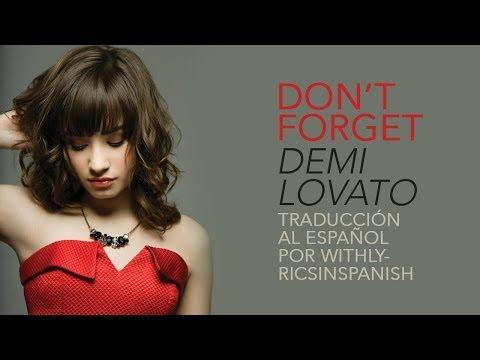 Don't Forget - Demi Lovato - Video Oficial - Traducido al español