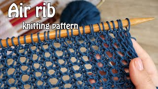 Воздушная резинка спицами 💭 Air rib knitting pattern